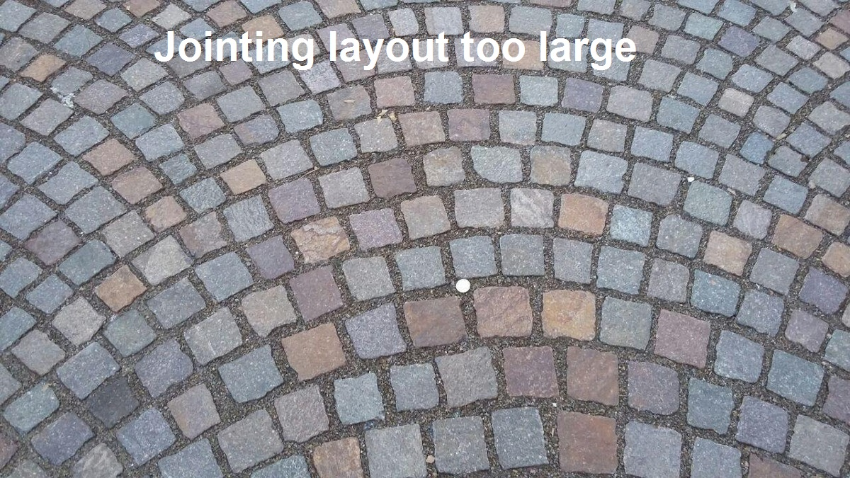 Jointing layout too large